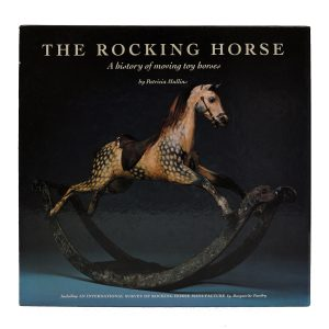THE ROCKING HORSE: A HISTORY OF MOVING TOY HORSES AT RICHARD GARDNER ANTIQUES